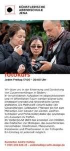 Fotokurs Sichtweisen - Künstlerische Abendschule Jena @ Künstlerische Abendschule Jena | Jena | Thüringen | Deutschland